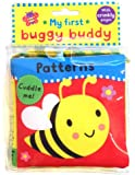 My First Buggy Buddy: Patterns: A crinkly cloth book for babies! (Buggy Buddies)