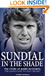 Sundial in the Shade: The Story of Ba...