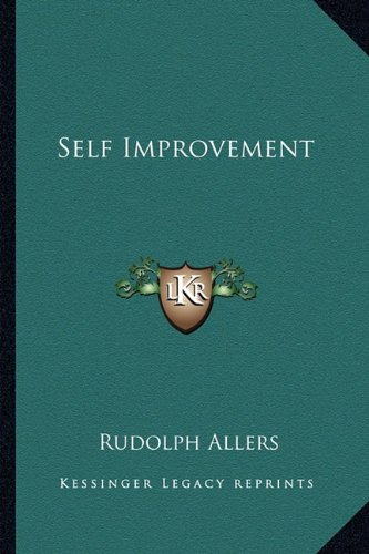 Self Improvement, by Rudolph Allers