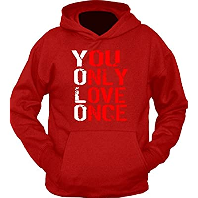 You Only Love Once Hoodie