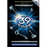 The 39 Clues Book Ten: Into the Gauntletby Margaret Peterson Haddix