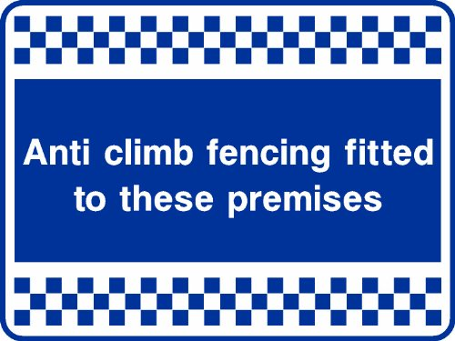200mmx150mm Anti Climb Fencing (Self Adhesive Sticker Label Sign)