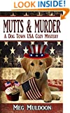 Mutts & Murder: A Dog Town USA Cozy Mystery