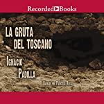La Gruta del Toscano | Ignacio Padilla
