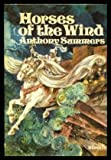Horses of the Wind (0216896290) by Summers, Anthony