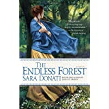 The Endless Forest: A Novelby Sara Donati