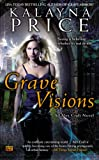 Grave Visions: An Alex Craft Novel (Alex Craft Novels)