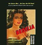 Bedelia | Vera Caspary