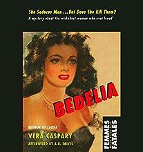 Bedelia Audiobook by Vera Caspary Narrated by Nicole Vilencia