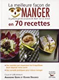 La meilleure faon de manger en 70 recettes