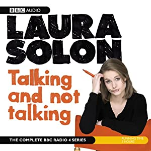 Laura Solon: Talking and Not Talking | [Laura Solon]