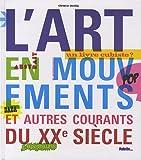 """Afficher """"L'Art en mouvement et autres courants du XXe siècle"""""""