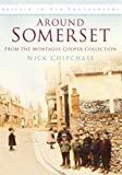 img - for Around Somerset (Britain in Old Photographs) by Nick Chipchase (2008-11-01) book / textbook / text book