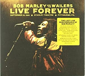 Live Forever: The Stanley Theatre, Pittsburgh PA September 23, 1980 [2 CD Deluxe Edition]