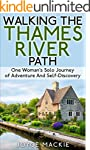 Walking The Thames River Path: One Wo...