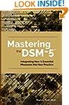 Mastering the DSM-5: Integrating New...