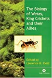 The Biology of Wetas, King Crickets and their Allies