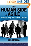 The Human Side of Agile - How to Help Your Team Deliver