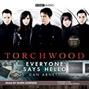 Torchwood: Everyone Says Hello | Dan Abnett