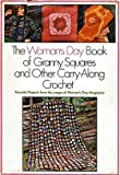 Woman's Day Book of Granny Squares and Other Carry-Along Crochet