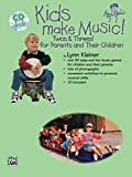 Kids Make Music! Twos & Threes!: For Parents and Their Children (Book & CD)