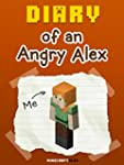 MineCraft: Diary of an Angry Alex [An...