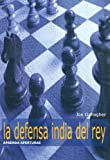 img - for DEFENSA INDIA DEL REY, LA (Spanish Edition) book / textbook / text book
