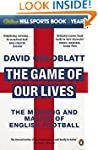 The Game of Our Lives: The Meaning an...