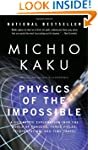 Physics of the Impossible: A Scientif...