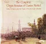 Merkel - Complete Organ Sonatas,Volume II - Organ of Peterborough Cathedral Adrian Partington