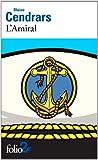 L\'Amiral par Blaise Cendrars