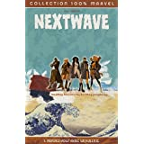 Nextwave, Tome 1 : Rendez-vous avec la H.A.I.N.E.par Warren Ellis