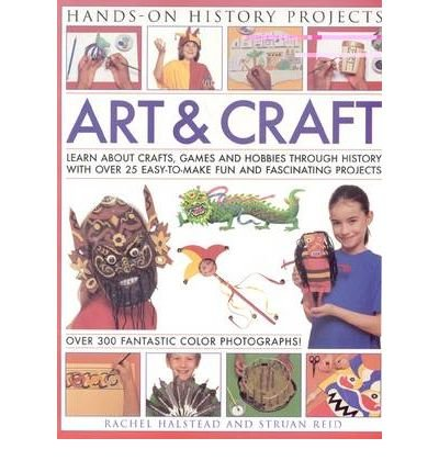 art-and-craft-discover-the-things-people-made-and-the-games-they-played-around-the-world-with-25-gre
