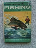 FRESH WATER FISHING. COMPLETE HOW-TO-DO-IT BOOK.