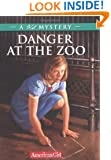 Danger at the Zoo: A Kit Mystery (American Girl Mysteries (Quality))