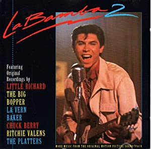 La Bamba 2 More Music From The Original Motion Picture