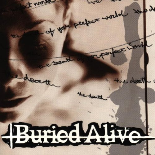 Buried Alive-The Death Of Your Perfect World-CD-FLAC-1999-TiLLMYDEATH Download