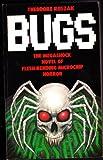Bugs (0586057692) by Theodore Roszak