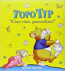 Ciao ciao pannolino topo tip marco for Topo tip giocattoli