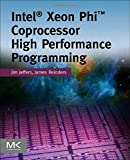 Intel Xeon Phi Coprocessor High-Performance Programming