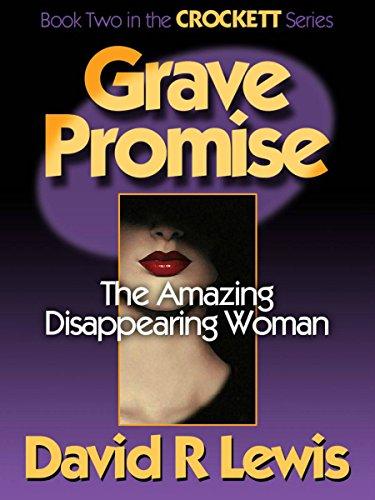 Grave Promise (the Crockett series Book 2) PDF