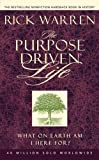 The Purpose Driven Life: What on Earth Am I Here For? (Purpose Driven(r) Life)