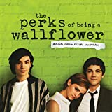 The Perks Of Being A Wallflower Original Motion Picture Soundtrack