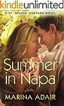 Summer in Napa (A St. Helena Vineyard...