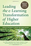 img - for Leading the e-Learning Transformation of Higher Education: Meeting the Challenges of Technology and Distance Education (Online Learning and Distance Education) book / textbook / text book