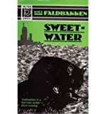 img - for [(Sweetwater)] [Author: Knut Faldbakken] published on (August, 1997) book / textbook / text book