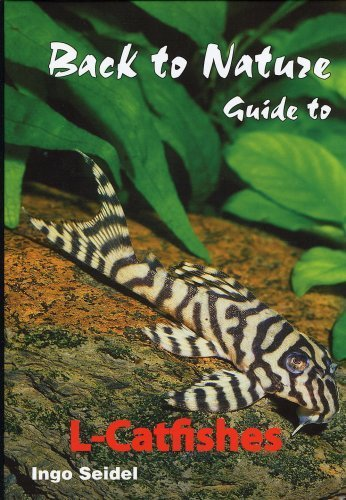 back-to-nature-guide-to-l-catfishes-loricariidae-by-ingo-seidel-2008-01-31