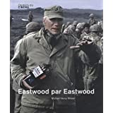 Eastwood par Eastwoodpar Michael Henry Wilson