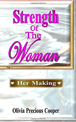 strength-of-the-woman-her-making