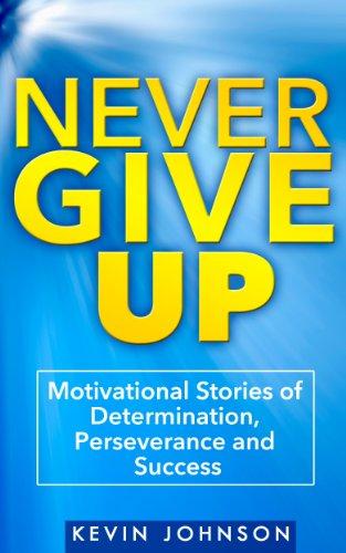 Never Give Up: Motivational Stories of Determination, Perseverance and Success (Sylvester Stallone, J.K. Rowling, Michael Jordan, Oprah Winfrey, Eminem, ... Schwarzenegger Book 1) (English Edition) hier kaufen